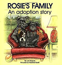 Rosie's Family: An Adoption Story: Lori Rosove