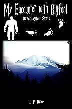 My Encounter With Bigfoot: Washington State (Finding Sasquatch)