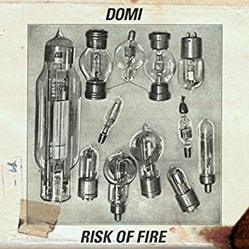 Risk of Fire