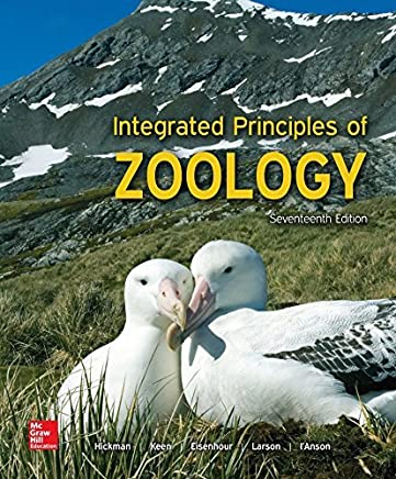 LooseLeaf for Integrated Principles of Zoology by Cleveland P Hickman Jr. Emeritus Susan L. Keen Allan Larson David J Eisenhour Professor PhD Helen I'Anson Associate Professor of Biology Larry S Roberts(2016-10-17)