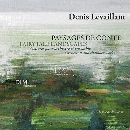Denis Levaillant, Orchestre philharmonique de Radio-France