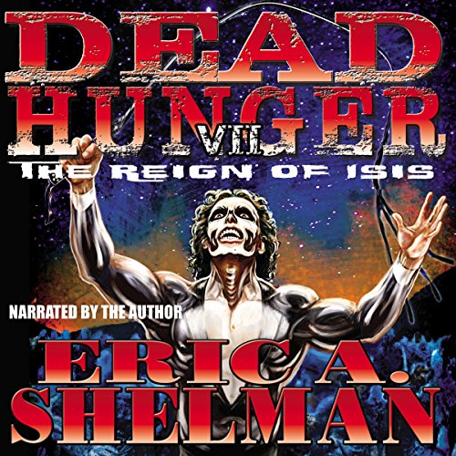 Dead Hunger VII: The Reign of Isis cover art