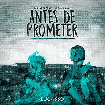 Antes de Prometer (Lucasso Remix)