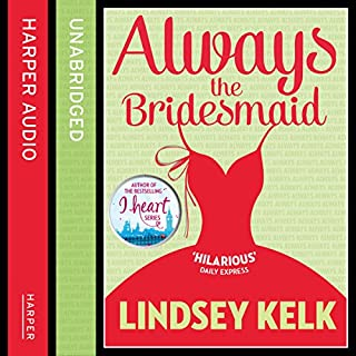 Always the Bridesmaid                   By:                                                                                                                                 Lindsey Kelk                               Narrated by:                                                                                                                                 Lotti Maddox                      Length: 11 hrs and 28 mins     218 ratings     Overall 4.2