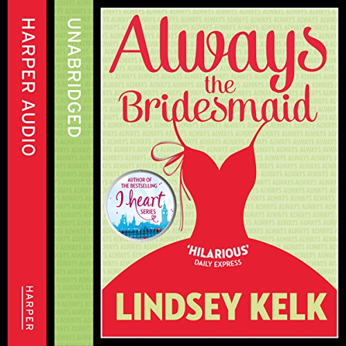 Always the Bridesmaid audiobook cover art