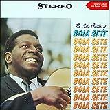 The Solo Guitar Of Bola Sete (Original Album Plus Bonus Tracks)