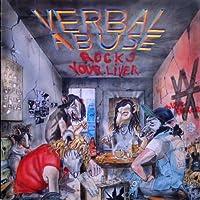 Verbal Abuse Rocks Your Liver [Analog]