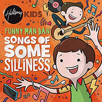 Songs Of Some Silliness
