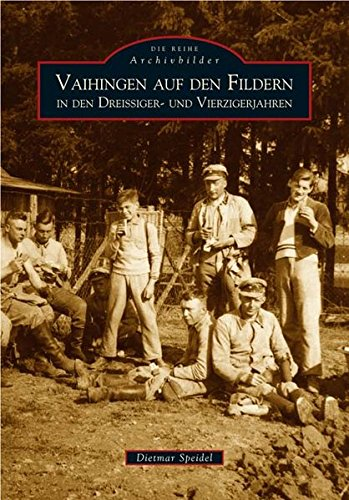 Stuttgart-Vaihingen. In den Dreissiger- und Vierzigerjahren