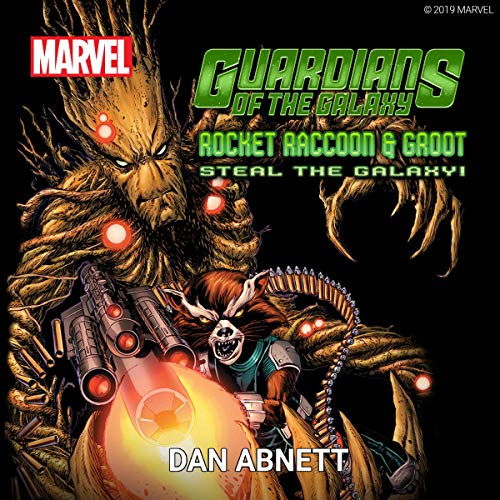 Guardians of the Galaxy: Rocket Raccoon and Groot Steal the Galaxy! audiobook cover art