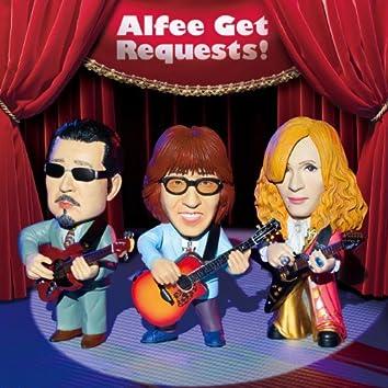 Alfee Get Requests!