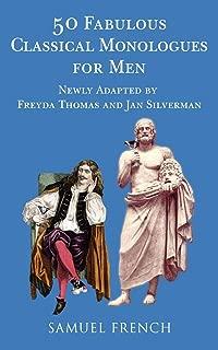 50 Fabulous Classical Monologues for Men