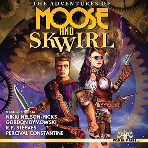 The Adventures of Moose and Skwirl audiobook cover art