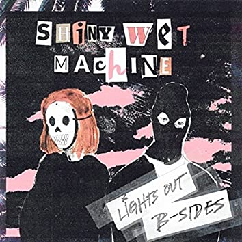 B-Sides (Lights Out)