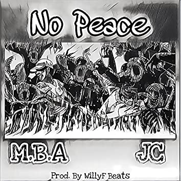 No Peace (feat. JC)