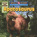 Apatosaurus (Let s Read About Dinosaurs)