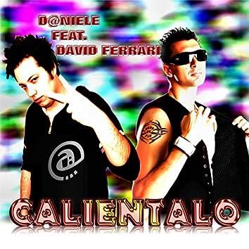 Calientalo (feat. David Ferrari)