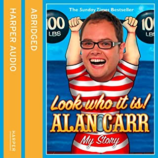 Look Who It Is!     My Story              By:                                                                                                                                 Alan Carr                               Narrated by:                                                                                                                                 Alan Carr                      Length: 4 hrs and 20 mins     260 ratings     Overall 4.5