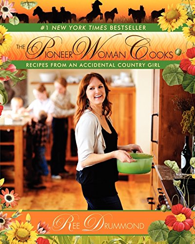 Price comparison product image The Pioneer Woman Cooks: Recipes from an Accidental Country Girl