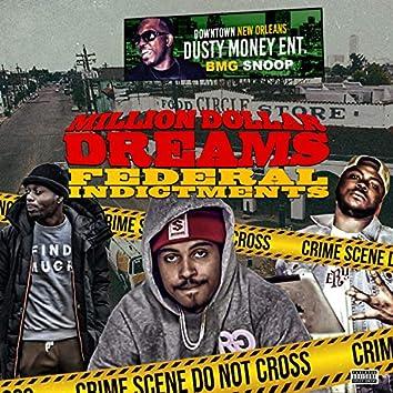 Million Dollar Dreams Federal Indictments