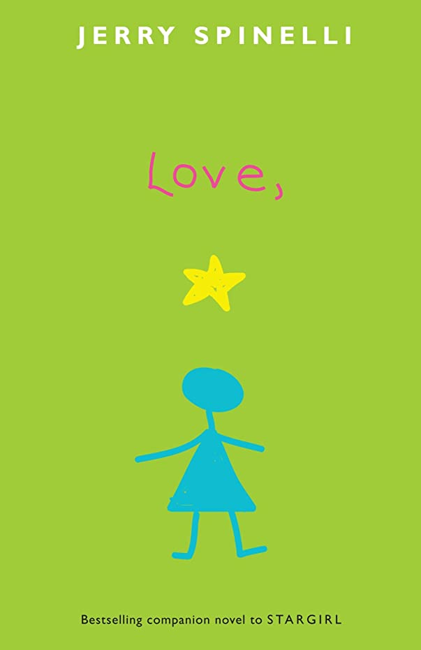 旋律的スリット妖精Love, Stargirl (Stargirl Series)