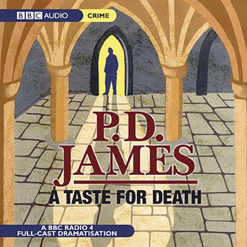 A Taste For Death (Dramatised) audiobook cover art