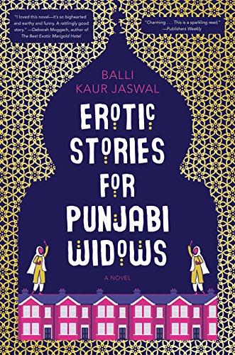 Erotic Stories for Punjabi Widows: A Novel