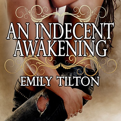 An Indecent Awakening audiobook cover art