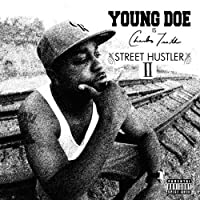 Street Hustler 2 by Young Doe (2013-08-27)