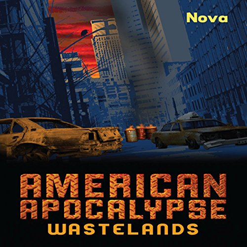 American Apocalypse Wastelands audiobook cover art
