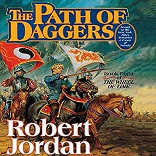 Path of Daggers     Book Eight of The Wheel of Time              Written by:                                                                                                                                 Robert Jordan                               Narrated by:                                                                                                                                 Michael Kramer,                                                                                        Kate Reading                      Length: 23 hrs and 25 mins     163 ratings     Overall 4.7