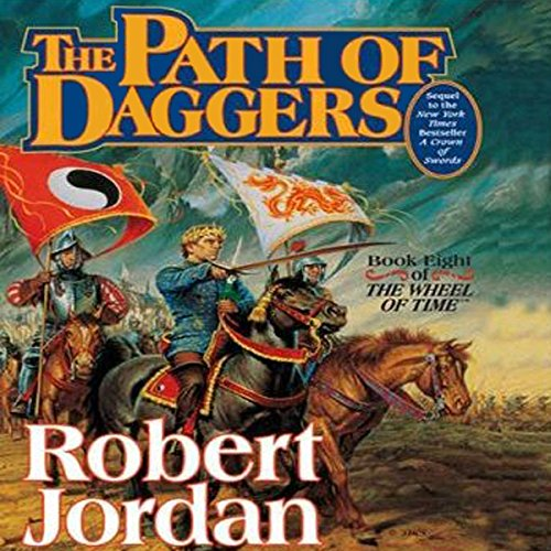 Path of Daggers     Book Eight of The Wheel of Time              By:                                                                                                                                 Robert Jordan                               Narrated by:                                                                                                                                 Michael Kramer,                                                                                        Kate Reading                      Length: 23 hrs and 25 mins     13,614 ratings     Overall 4.6