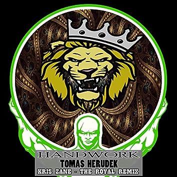 Handwork (The Royal Remix)