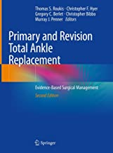 Primary and Revision Total Ankle Replacement: Evidence-Based Surgical Management