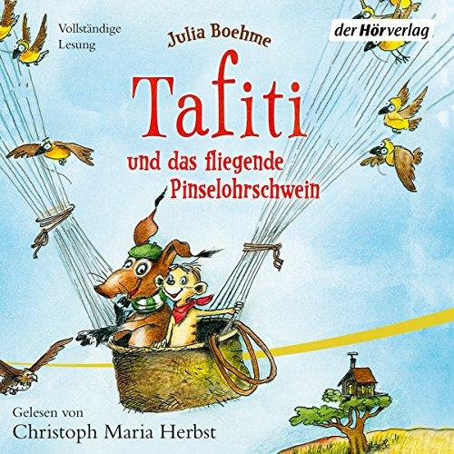 Tafiti und das fliegende Pinselohrschwein audiobook cover art