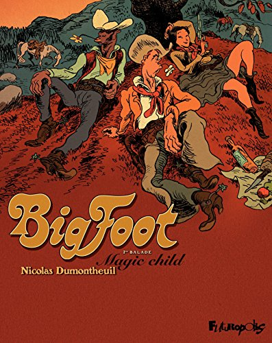 Big Foot (Tome 1) - Magic Child