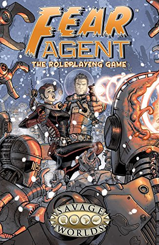 Savage Worlds: Fear Agent. (Hardcover)(S2P11350LE)