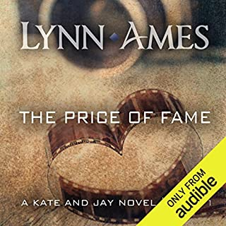 The Price of Fame                   By:                                                                                                                                 Lynn Ames                               Narrated by:                                                                                                                                 Emily Beresford                      Length: 9 hrs and 36 mins     120 ratings     Overall 4.3