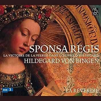 Von Bingen: Sponsa Regis (La victoire de la Vierge dans l'œuvre d'Hildegard)