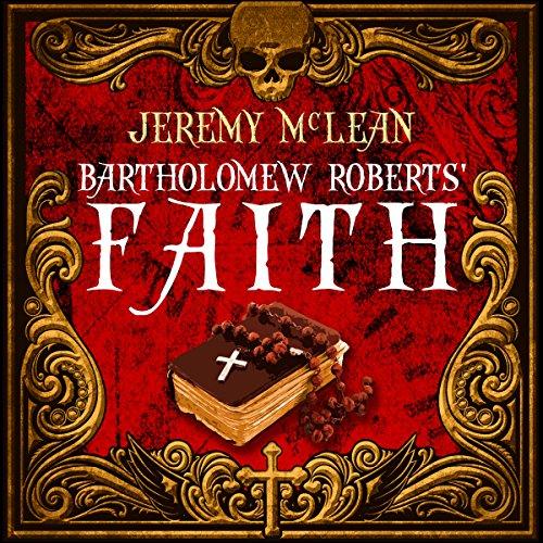 Bartholomew Roberts' Faith audiobook cover art