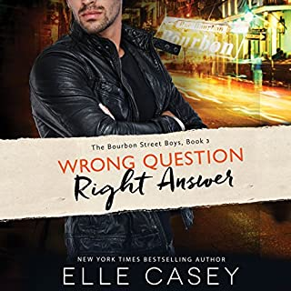 Wrong Question, Right Answer     The Bourbon Street Boys, Book 3              Auteur(s):                                                                                                                                 Elle Casey                               Narrateur(s):                                                                                                                                 Sophie Amoss                      Durée: 11 h et 3 min     2 évaluations     Au global 5,0