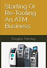 Starting Or Re-Tooling An ATM Business