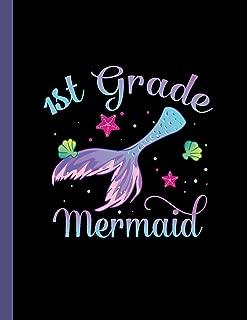 1st Grade Mermaid: Notebook Ocean Sea Mermaid Tail Student Teacher Wide Ruled Lined Paper