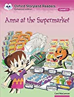 Oxford Storyland Readers Level 1: Anna at the Supermarket