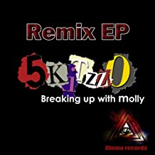 Breaking Up With Molly (Zack Price vs. Leon D'Orla ((Zack Price vs. Leon D'Orlando Remix))
