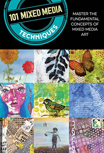 Compare Textbook Prices for 101 Mixed Media Techniques: Master the fundamental concepts of mixed media art 2 Edition ISBN 9781633226937 by Doty, Cherril,Rosenthal, Suzette,Anderson, Isaac,McCully, Jennifer,Robertson Womack, Linda,Kira Harding, Samantha