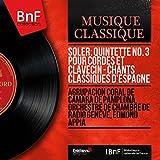Soler: Quintette No. 3 pour cordes et clavecin - Chants classiques d'Espagne (Mono Version)