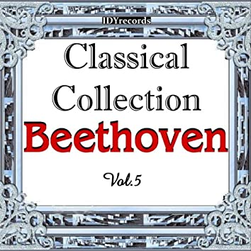 Beethoven: Classical Collection, Vol. 5