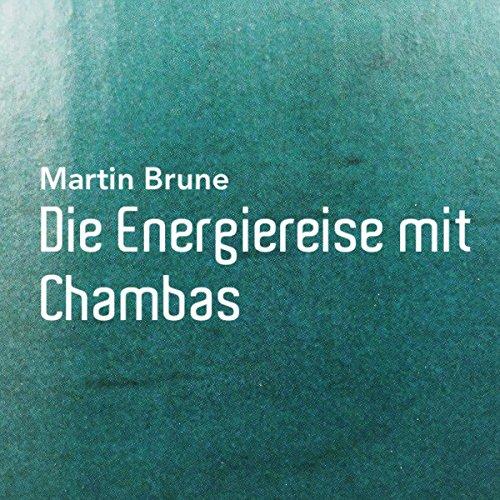 Die Energiereise mit Chambas Titelbild