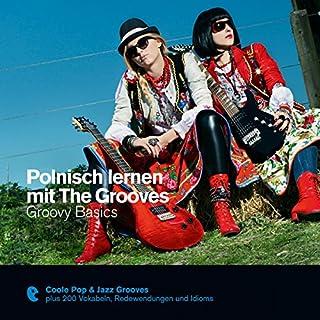 Polnisch lernen mit The Grooves - Groovy Basics Titelbild